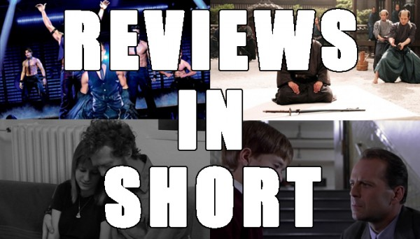 Reviews In Short: Magic Mike, Hara-Kiri: Death of a Samurai, The Swell Season & The Sixth Sense