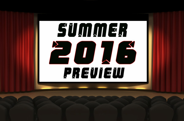 Preview: A Look at Summer 2016's Biggest Films