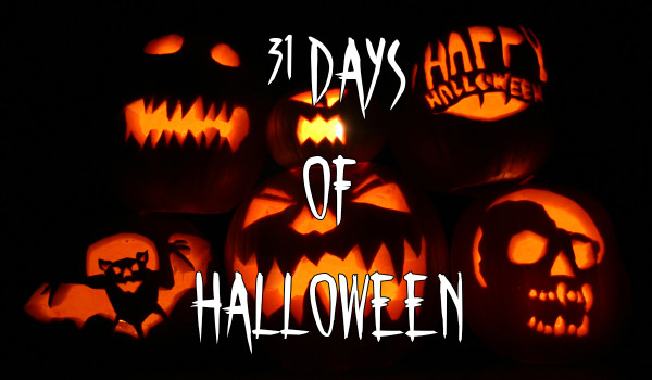 31 Days of Halloween: Recap